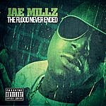 Jae Millz The Flood Never Ended