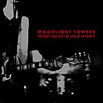 Moonlight Towers The Easy Way Out Ep: Live At Antones