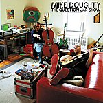 Mike Doughty The Question Jar