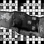 Robert Andrew Just A Game