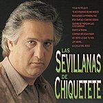 Chiquetete Las Sevillanas De Chiquetete