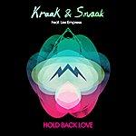 Kraak & Smaak Hold Back Love (Feat. Lex Empress)
