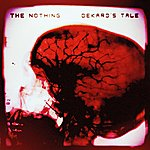 The Nothing Dekard's Tale