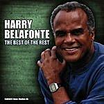 Harry Belafonte Harry Belafonte - The Best Of The Rest