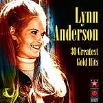 Lynn Anderson 30 Greatest Gold Hits
