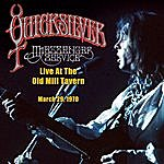Quicksilver Messenger Service Live At The Old MILL Tavern