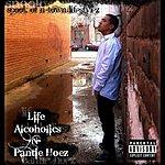 Spook Life, Alcoholics, -N- Pantie Hoez