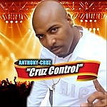 Anthony Cruz Cruz Control