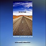 Maurizio Grondona Group On My Road (Re-Edition) [Feat. James Senese] [Ep]