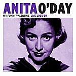 Anita O'Day My Funny Valentine Live 1955-59