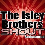 The Isley Brothers Shout - (Remastered)