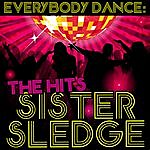 Sister Sledge Everybody Dance: The Hits