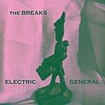The Breaks Electric General