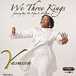Yasmeen We Three Kings (Feat. Rev. Dr. Edgar L. Williams, Sr.)
