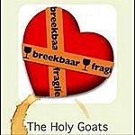 The Holy Goats Onbraekbaar: Ich Geluif In Dich