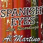 Al Martino Spanish Eyes: Live Recordings