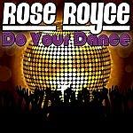 Rose Royce Do Your Dance