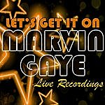 Marvin Gaye Let's Get It On: Live Recordings