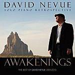 David Nevue Awakenings: The Best Of David Nevue (2001-2010)