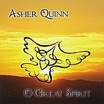 Asher Quinn O Great Spirit