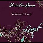 Trish Foti Genco A Woman's Heart