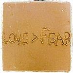 Steve Lindsley Love>Fear