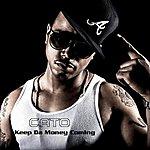 Cato Keep Da Money Coming - Single