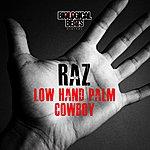 Raz Low Hand Palm / Cowboy