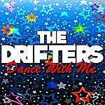 The Drifters Dance With Me