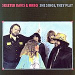 NRBQ She Sings, They Play