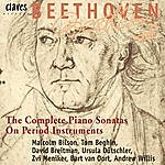 Ludwig Van Beethoven Beethoven : The Complete 32 Piano Sonatas On Period Instruments (In Addition, The Three Bonn - Kurfürsten - Sonatas)