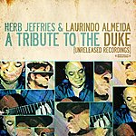Laurindo Almeida A Tribute To The Duke (Unreleased Recordings) [Remastered]