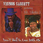Vernon Garrett Don't Fall In Love With Me