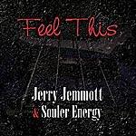 Jerry Jemmott & Souler Energy Feel This