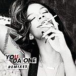 Rihanna You Da One (Remixes)