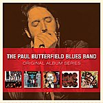 The Paul Butterfield Blues Band Original Album Series
