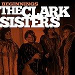 The Clark Sisters Beginnings