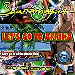 Orchestra Santamaria Lets Go To Afrika - Ep