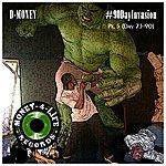 D Money #90dayinvasion (Day 73-90)