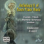 Radoslav Kvapil Czech Piano Anthology Vol. II Dvorak, Fibich, Martinu, Smetana, Vorisek)