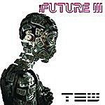 Future 3 Tew