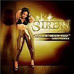 Siren Rollin' With You - Single