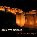 Grey Eye Glances On Christmas Night - Single