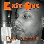 Dangerous Exit Out - Single