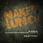 A. Paul Diversions Remixes Ep - Part 3
