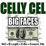 Celly Cel Big Faces - Ep