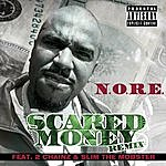 N.O.R.E. Scared Money (Remix) (Feat. 2 Chainz & Slim The Mobster)