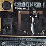 Crooked I Game Time