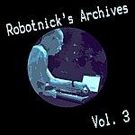 Alexander Robotnick Robotnick's Archives Vol.3