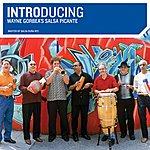 Wayne Gorbea's Salsa Picante Introducing Wayne Gorbea's Salsa Picante